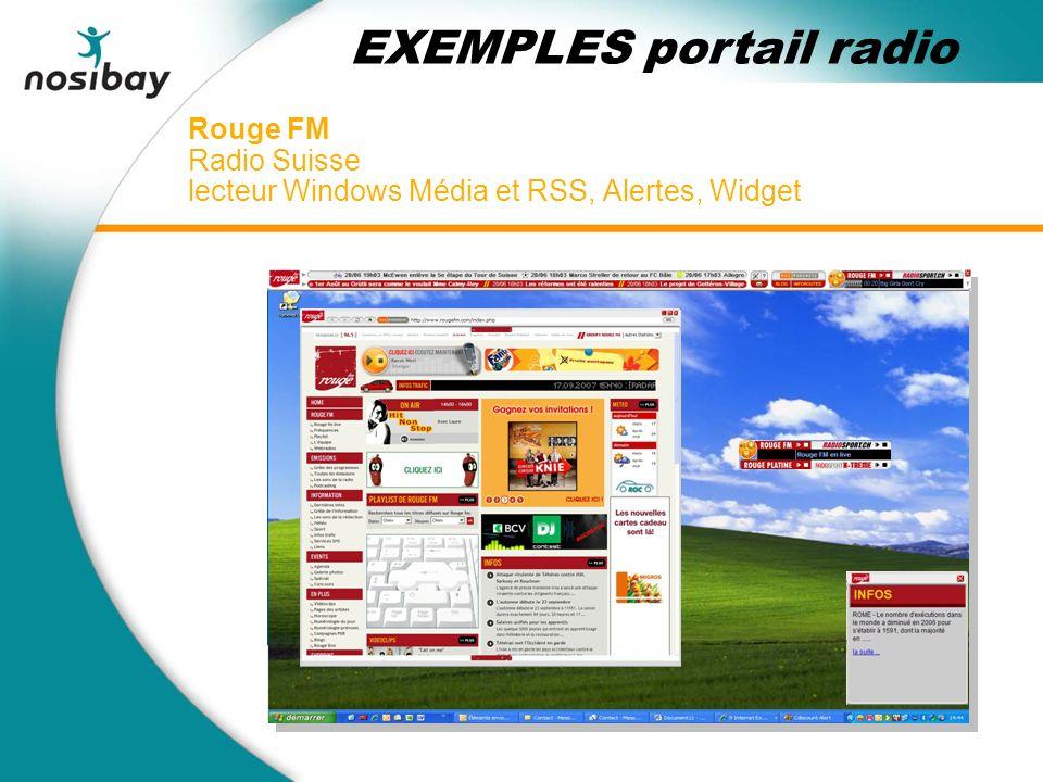 Rouge FM Radio Suisse lecteur Windows Média et RSS, Alertes, Widget EXEMPLES portail radio