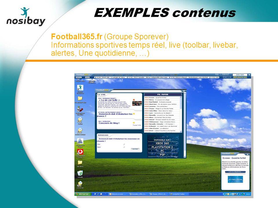 Football365.fr (Groupe Sporever) Informations sportives temps réel, live (toolbar, livebar, alertes, Une quotidienne, …) EXEMPLES contenus