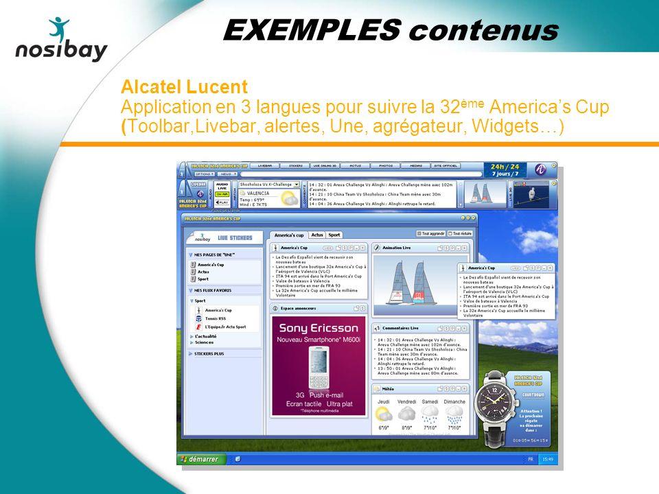 Alcatel Lucent Application en 3 langues pour suivre la 32 ème Americas Cup (Toolbar,Livebar, alertes, Une, agrégateur, Widgets…) EXEMPLES contenus