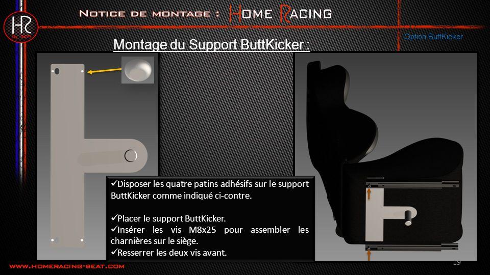 19 Disposer les quatre patins adhésifs sur le support ButtKicker comme indiqué ci-contre.