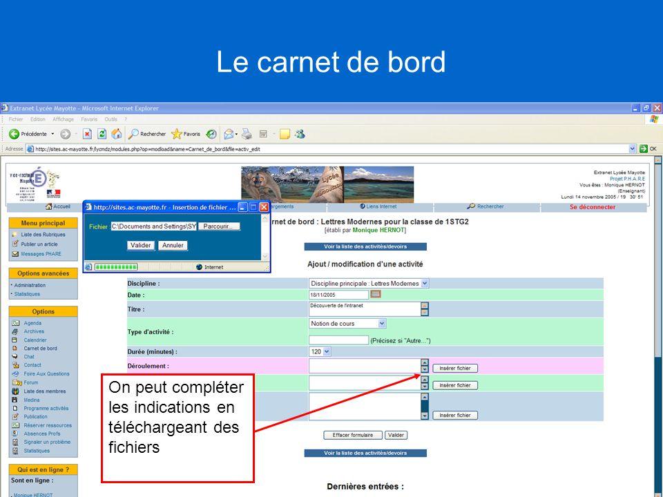 Le carnet de bord On peut compléter les indications en téléchargeant des fichiers