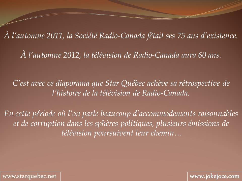 À lautomne 2011, la Société Radio-Canada fêtait ses 75 ans dexistence. À lautomne 2012, la télévision de Radio-Canada aura 60 ans. Cest avec ce diapor