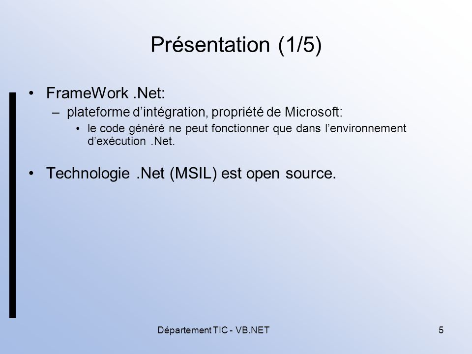 Département TIC - VB.NET6 Présentation (2/5) La plateforme se compose de plusieurs produits: –terminaux portables (Windows CE.Net), –applications embarquées (Windows XP Embedded), –serveur Web IIS (Internet Information Server), –serveur d intégration Biztalk Server: sécuriser les échanges.