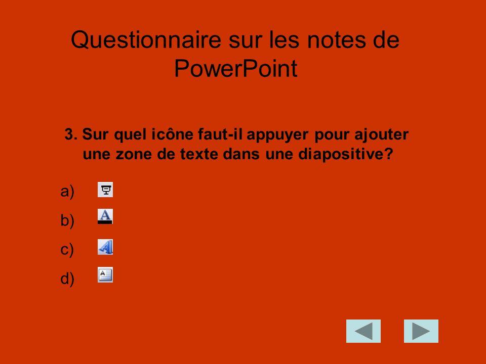 3.Sur quel icône faut-il appuyer pour ajouter une zone de texte dans une diapositive.