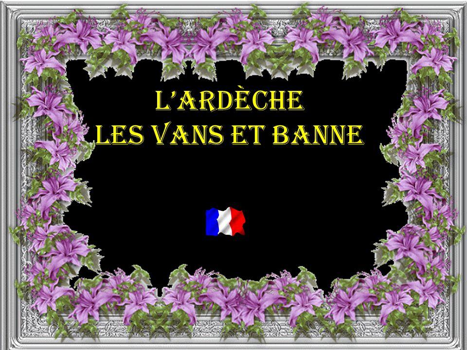 lArdèche Les Vans et Banne