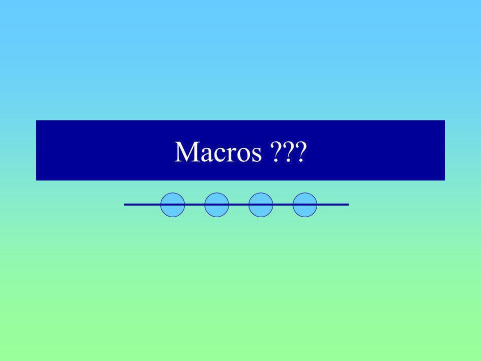 Macros ???