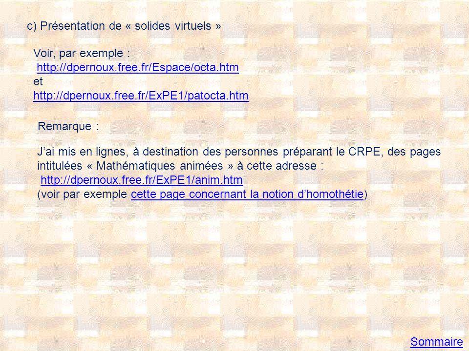II Exerciciels Vous trouverez une page de liens vers des exercices et jeux mathématiques en ligne pour les élèves de l école primaire à cette adresse : http://dpernoux.free.fr/exercices-en-ligne.htm Vous trouverez une page de liens vers des sites proposant des logiciels gratuits pour l école primaire à cette adresse : http://pernoux.pagesperso-orange.fr/logiciels.htm Un sujet de concours peut très bien comporter une question complémentaire demandant danalyser un logiciel dexercices ou de comparer deux logiciels (il est, par exemple, intéressant de se demander ce qui est prévu en cas de réponse erronée fournie par lutilisateur dun logiciel).