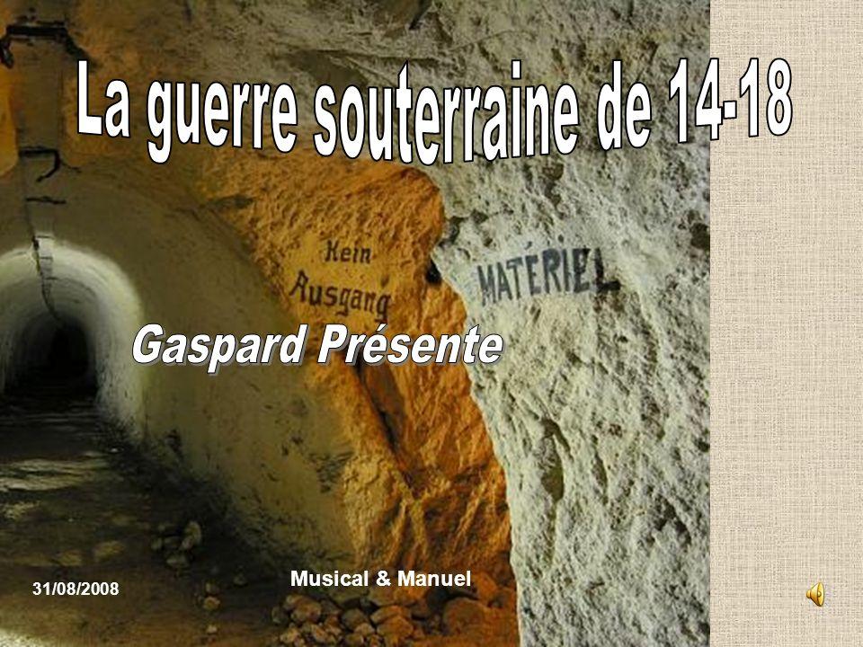 En réalité les allemands sont en train deffectuer un des premiers travaux de mine de la première guerre à partir des galeries de lancienne carrière de calcaire.