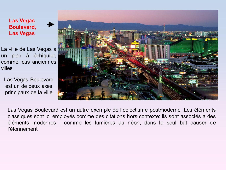 Las Vegas Boulevard, Las Vegas La ville de Las Vegas a un plan à échiquier, comme less anciennes villes Las Vegas Boulevard est un de deux axes princi