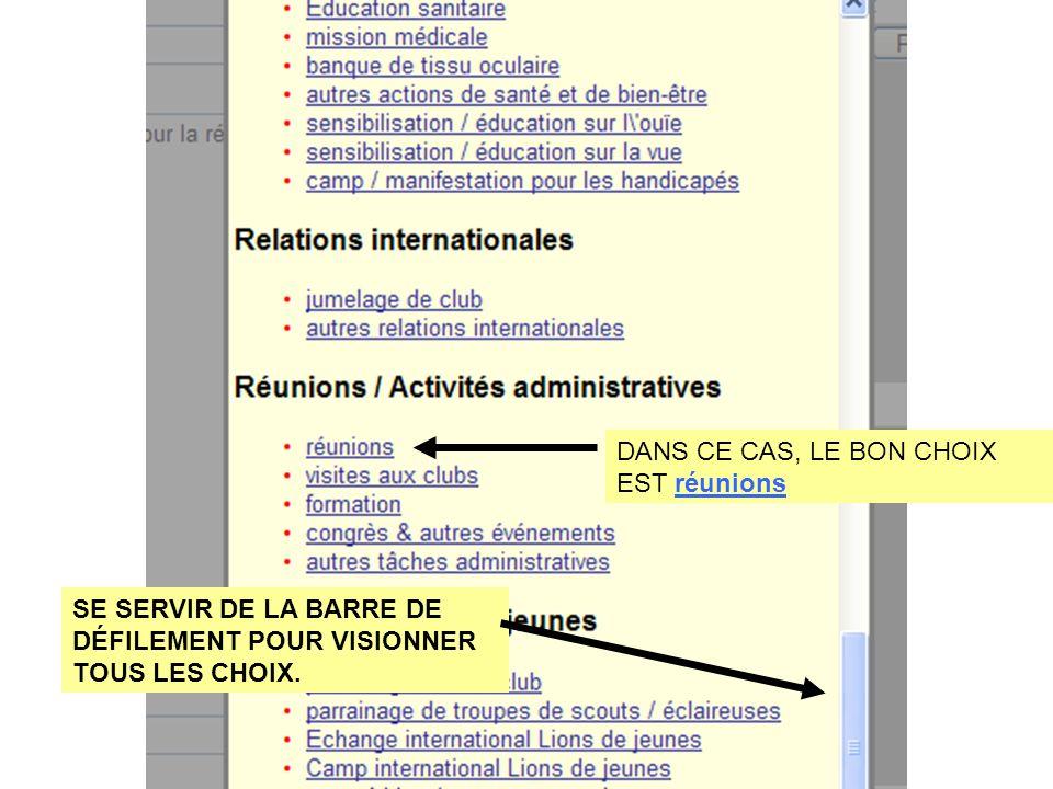 DANS CE CAS, LE BON CHOIX EST réunions SE SERVIR DE LA BARRE DE DÉFILEMENT POUR VISIONNER TOUS LES CHOIX.