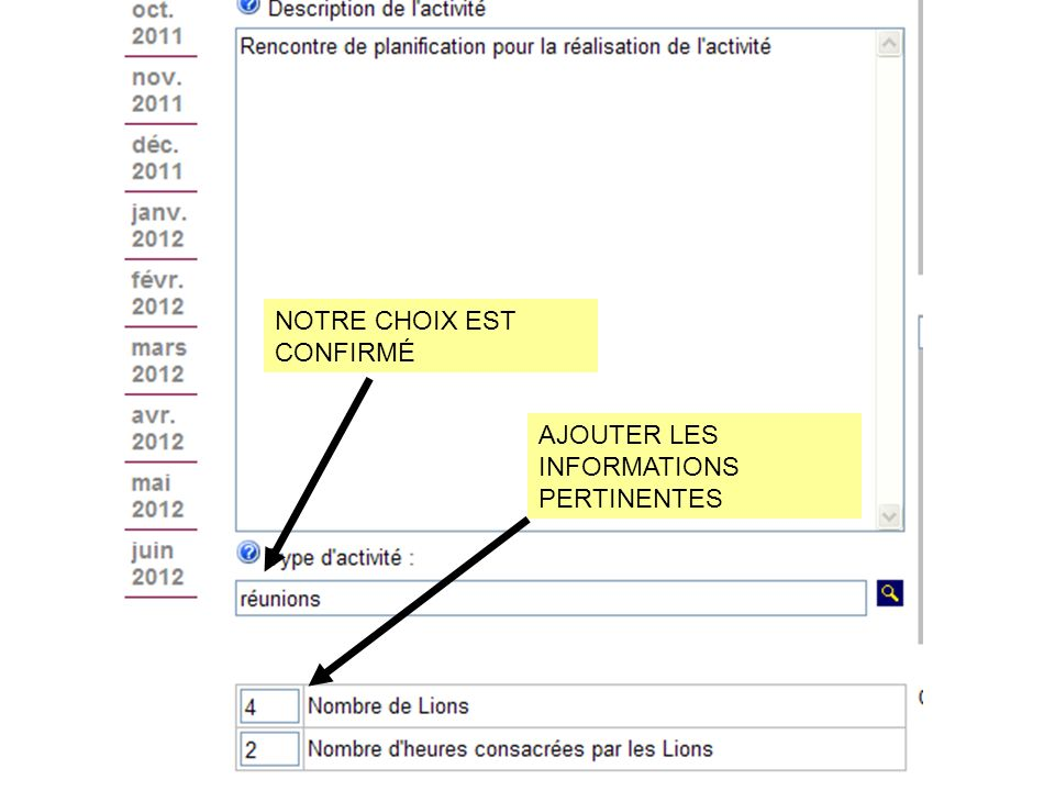 NOTRE CHOIX EST CONFIRMÉ AJOUTER LES INFORMATIONS PERTINENTES
