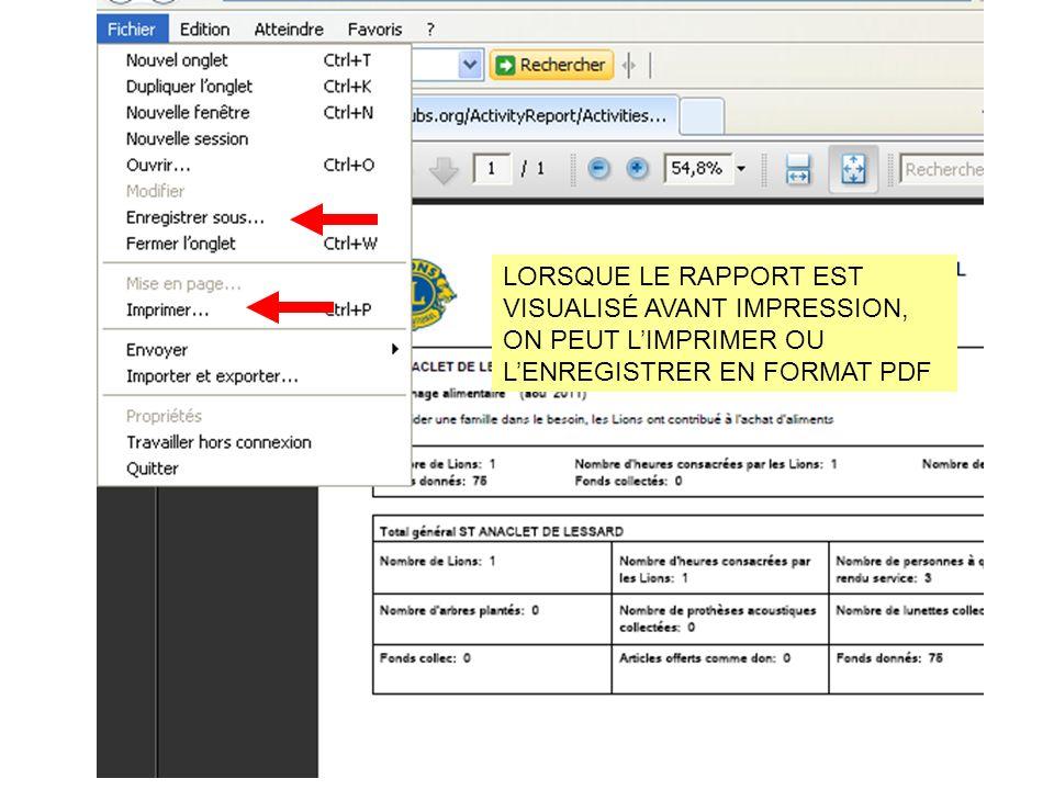 LORSQUE LE RAPPORT EST VISUALISÉ AVANT IMPRESSION, ON PEUT LIMPRIMER OU LENREGISTRER EN FORMAT PDF