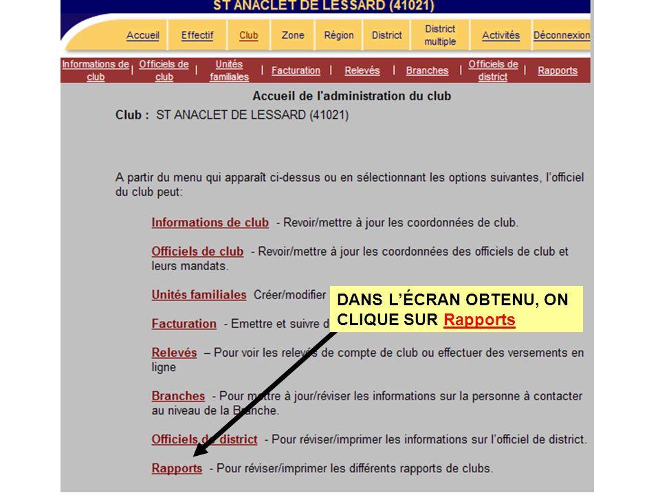 DANS LÉCRAN OBTENU, ON CLIQUE SUR Rapports