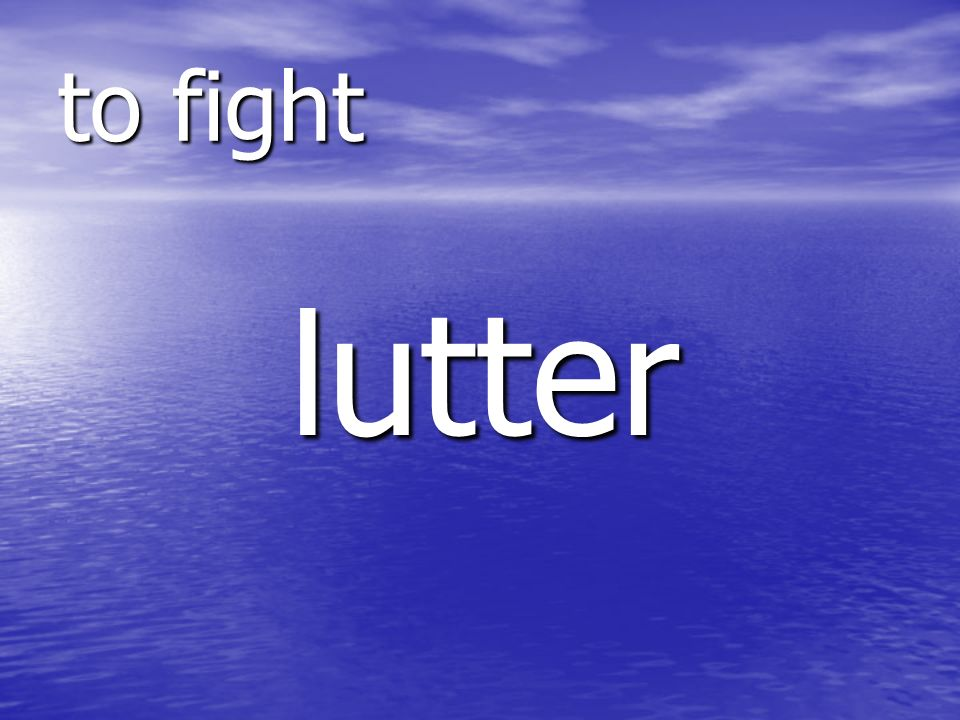 lutter to fight