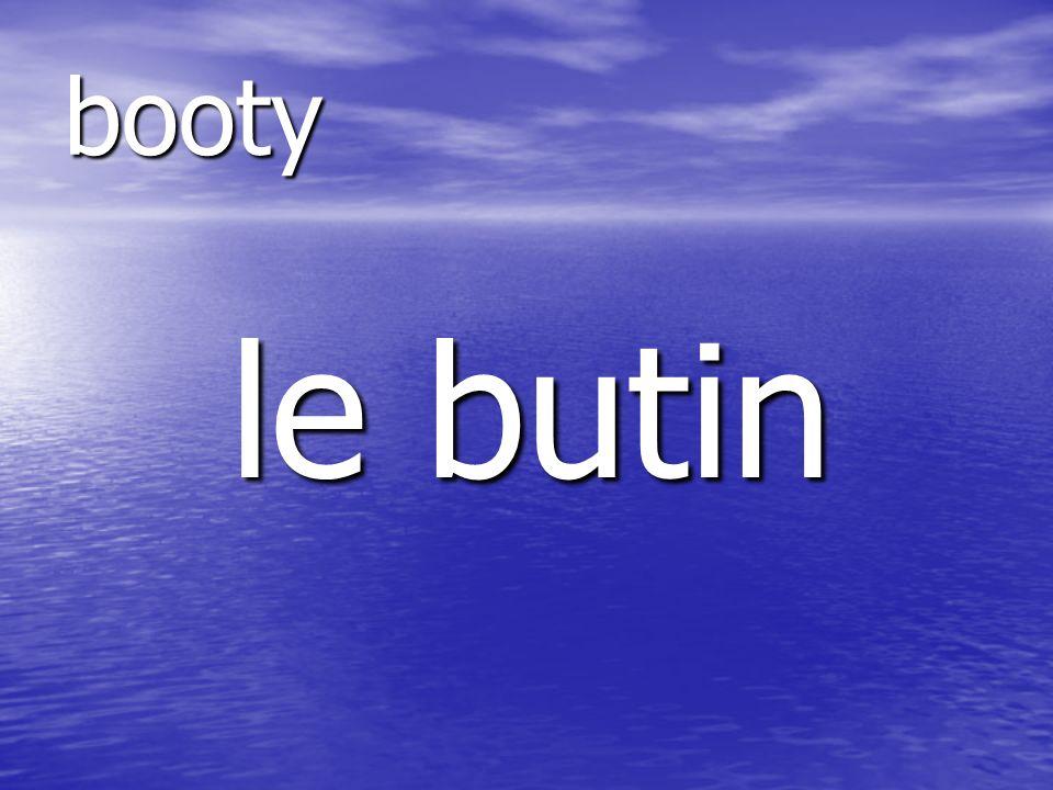 le butin booty