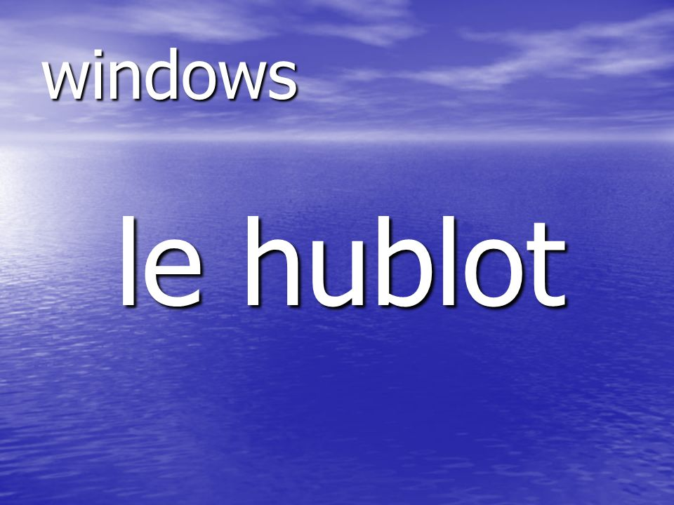 le hublot windows