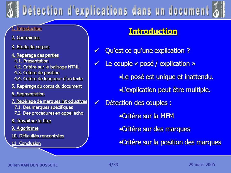 Julien VAN DEN BOSSCHE Quest ce quune explication ? Quest ce quune explication ? Le couple « posé / explication » Le couple « posé / explication » Le