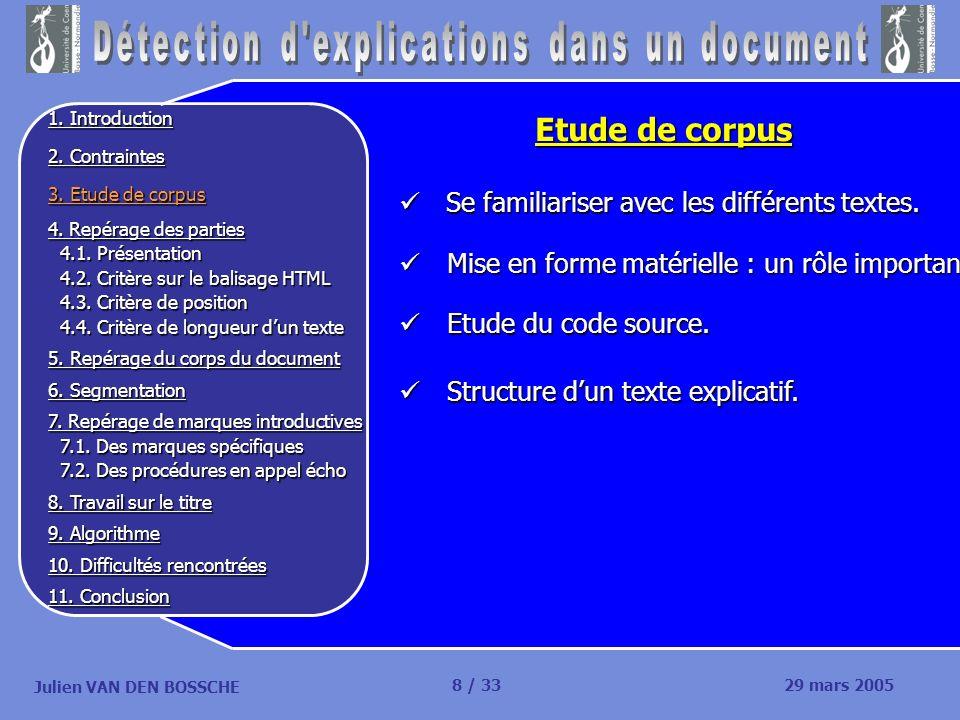 Julien VAN DEN BOSSCHE Le Corps du document Cest dans cette partie que nous allons effectuer le repérage des explications.