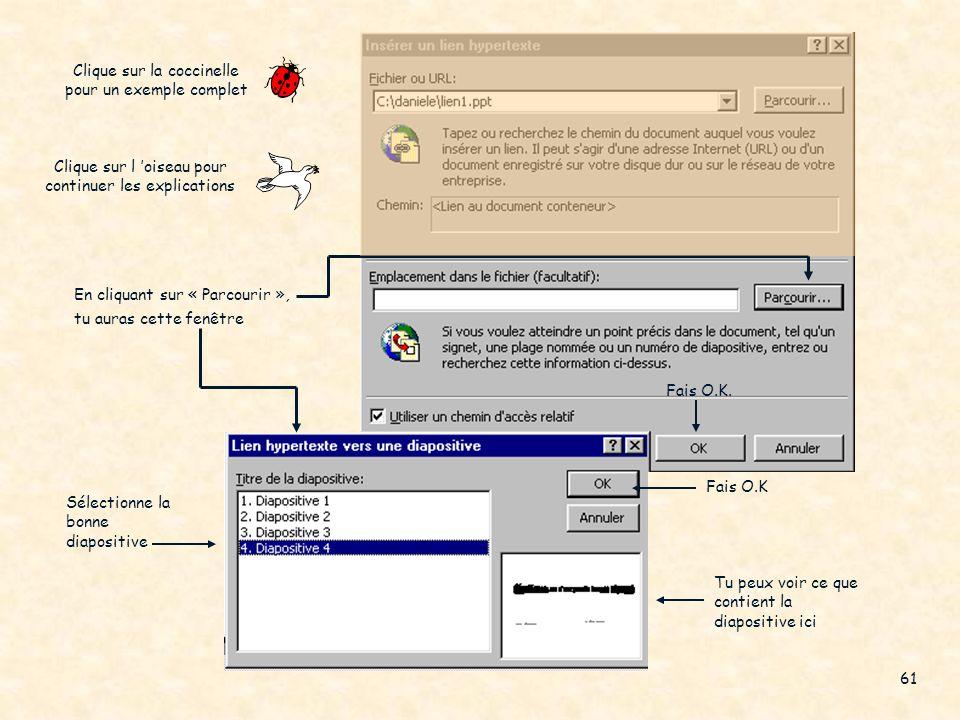 Une boîte de dialogue nommée « Lier au fichier » apparaît, Clique sur l oiseau pour retourner aux explications Aperçu du fichier sélectionne ton fichi