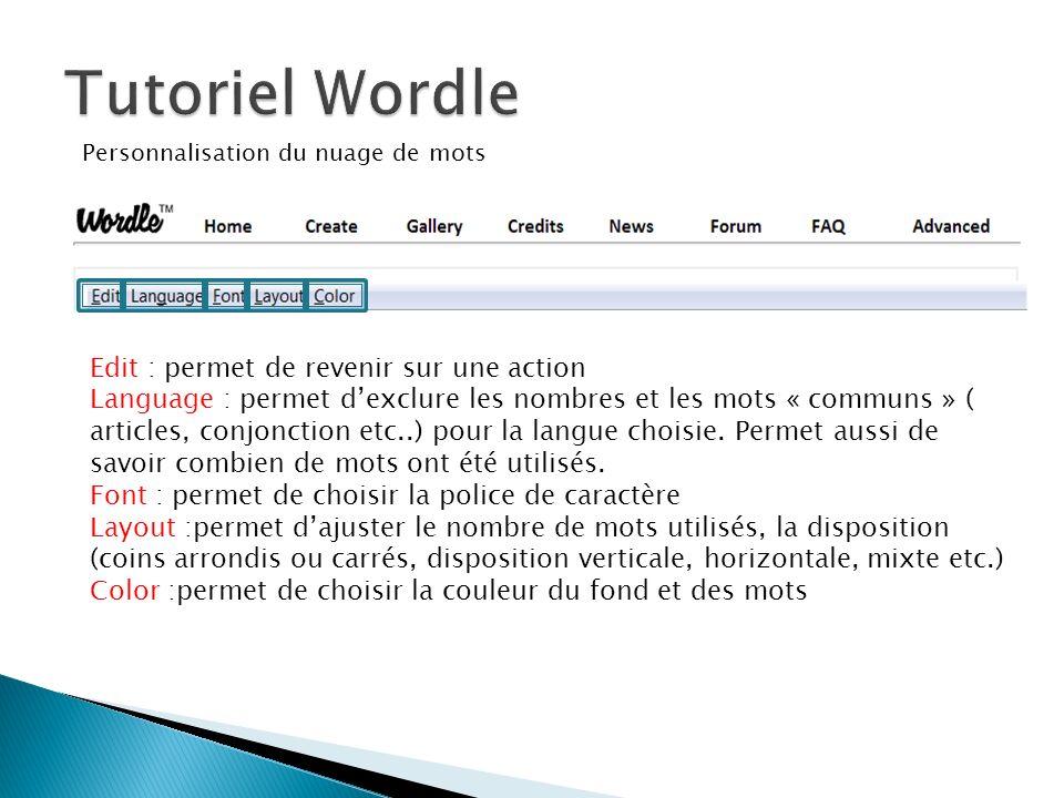 Edit : permet de revenir sur une action Language : permet dexclure les nombres et les mots « communs » ( articles, conjonction etc..) pour la langue c