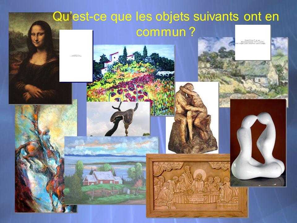 Quest-ce que les objets suivants ont en commun ?