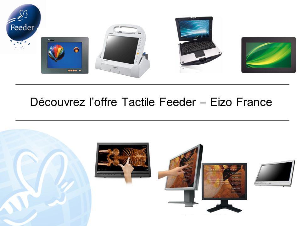 Découvrez loffre Tactile Feeder – Eizo France