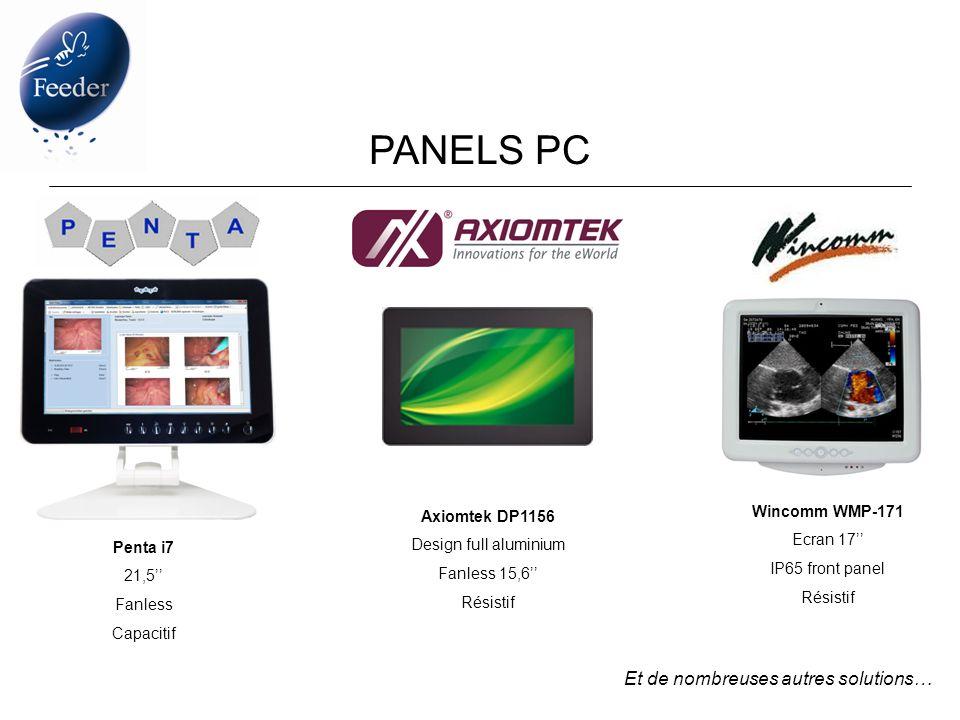 PANELS PC Penta i7 21,5 Fanless Capacitif Wincomm WMP-171 Ecran 17 IP65 front panel Résistif Et de nombreuses autres solutions… Axiomtek DP1156 Design