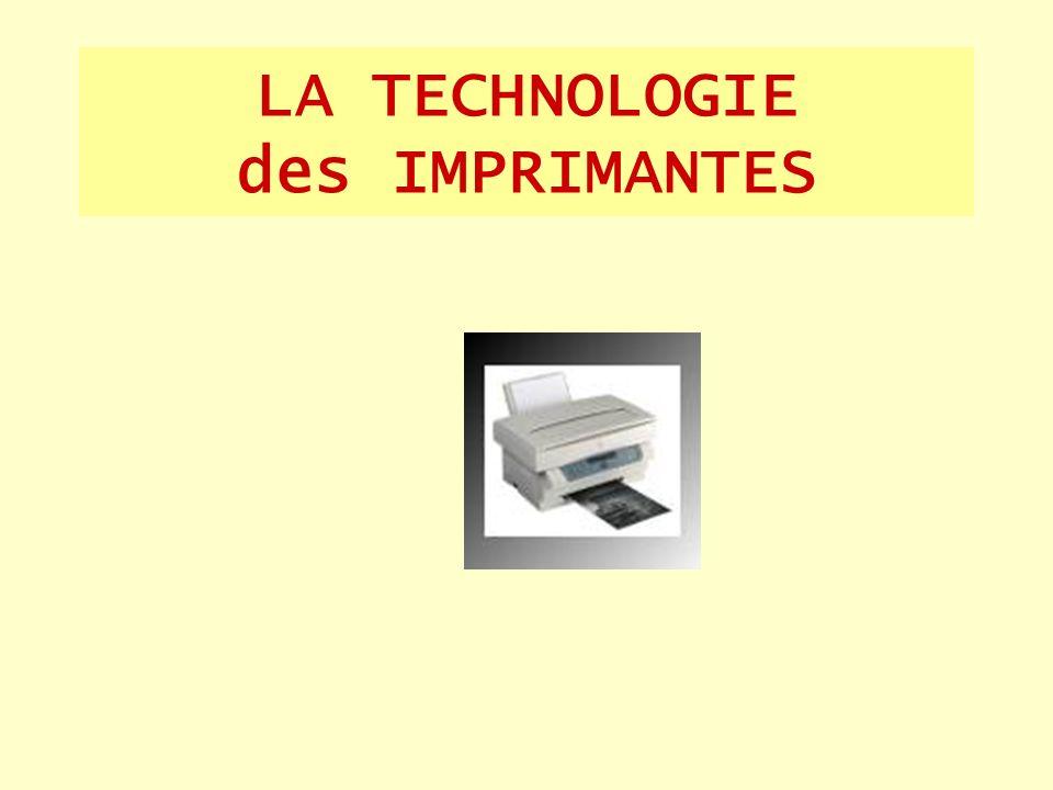 LA TECHNOLOGIE des IMPRIMANTES