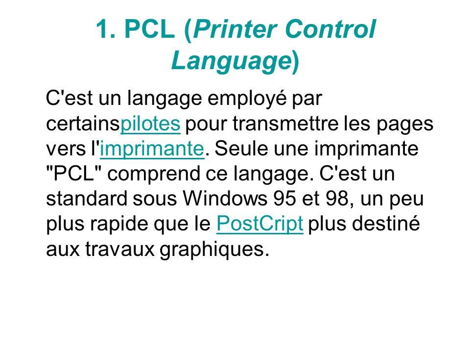2.Qu est-ce que le langage PostScript .