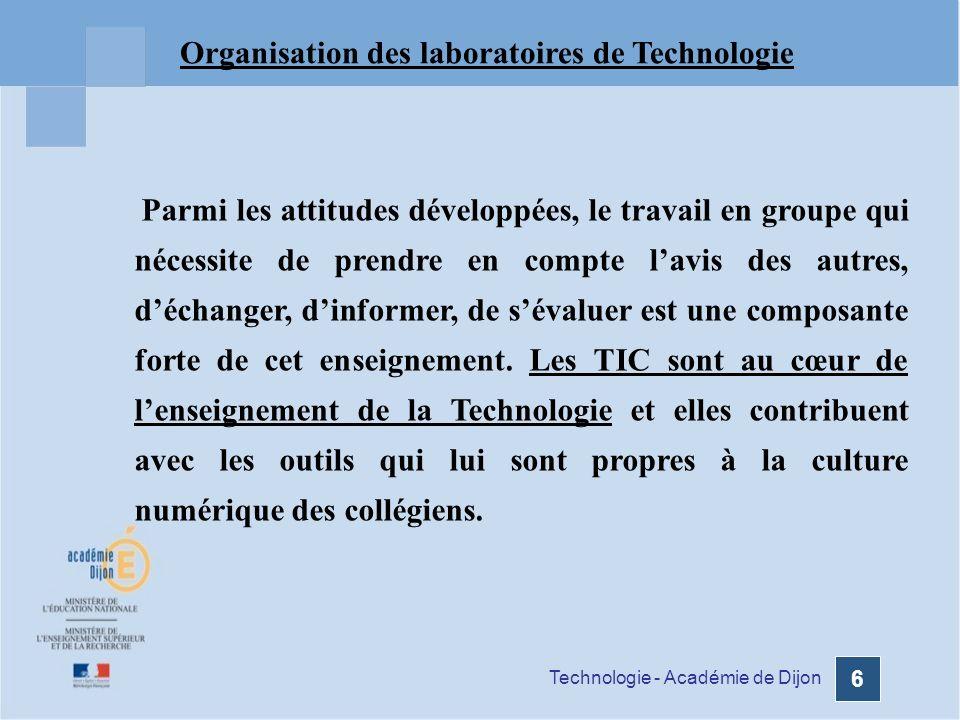 Technologie - Académie de Dijon 7 Lapproche réalisation permettra de développer des capacités liées aux procédés de réalisation dun objet technique.
