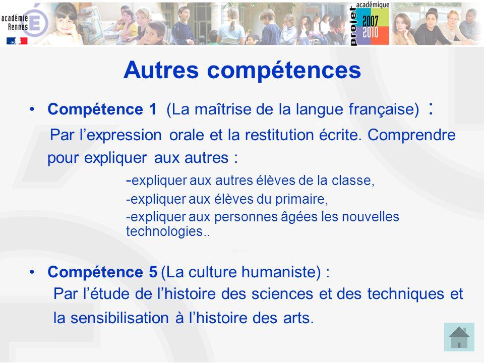 12 Autres compétences Compétence 1 (La maîtrise de la langue française) : Par lexpression orale et la restitution écrite. Comprendre pour expliquer au