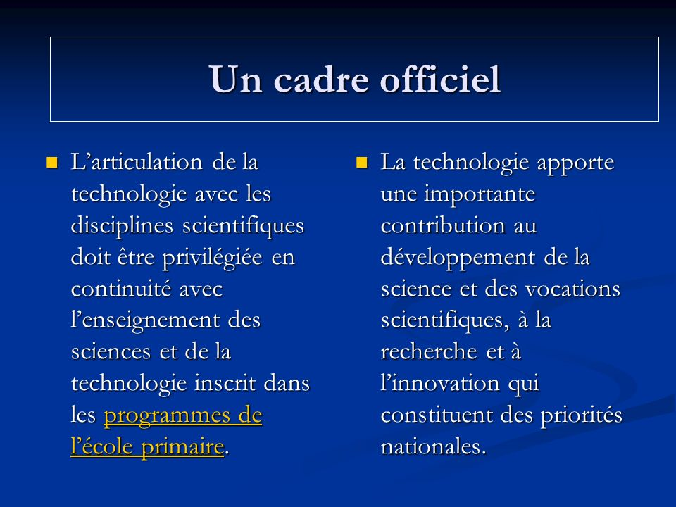 Conclusions Lenseignement de technologie : apporte les compétences nécessaires à lutilisation raisonnée des T.I.C.