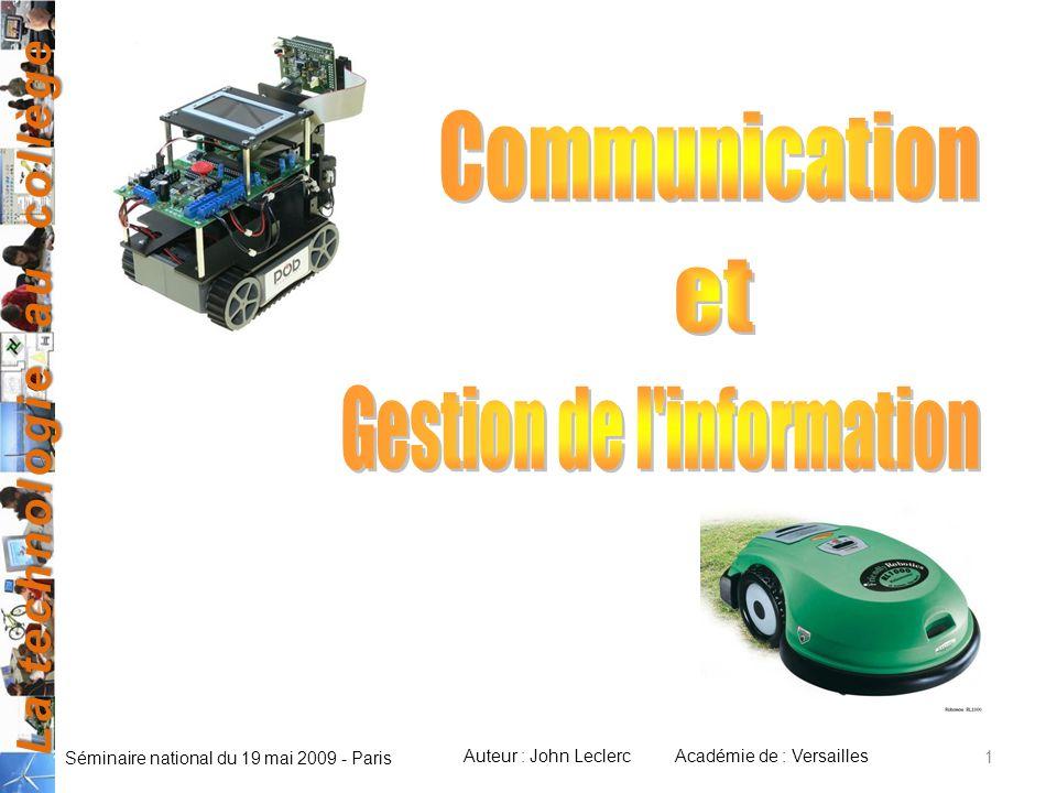La technologie au collège Auteur : John LeclercAcadémie de : Versailles Séminaire national du 19 mai 2009 - Paris 1