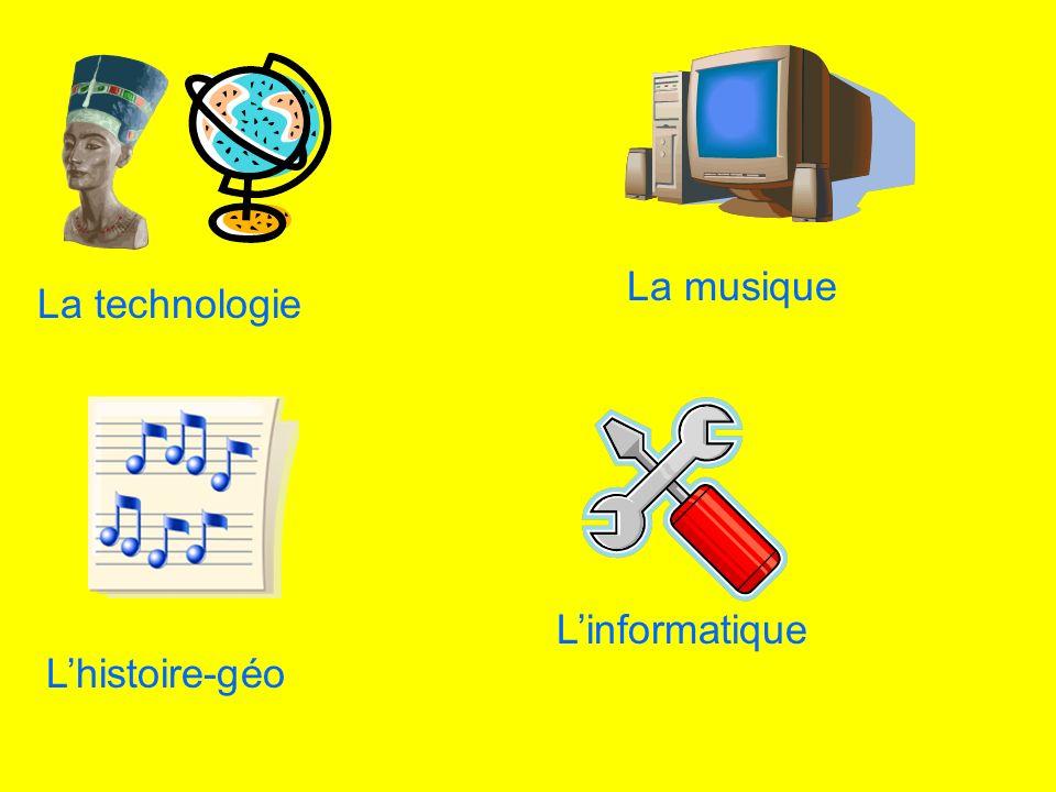 Lhistoire-géo Linformatique La musique La technologie