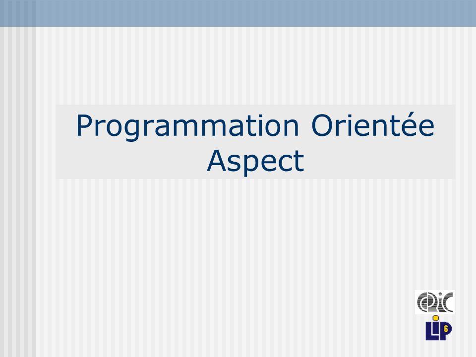 Programmation Orientée Aspect