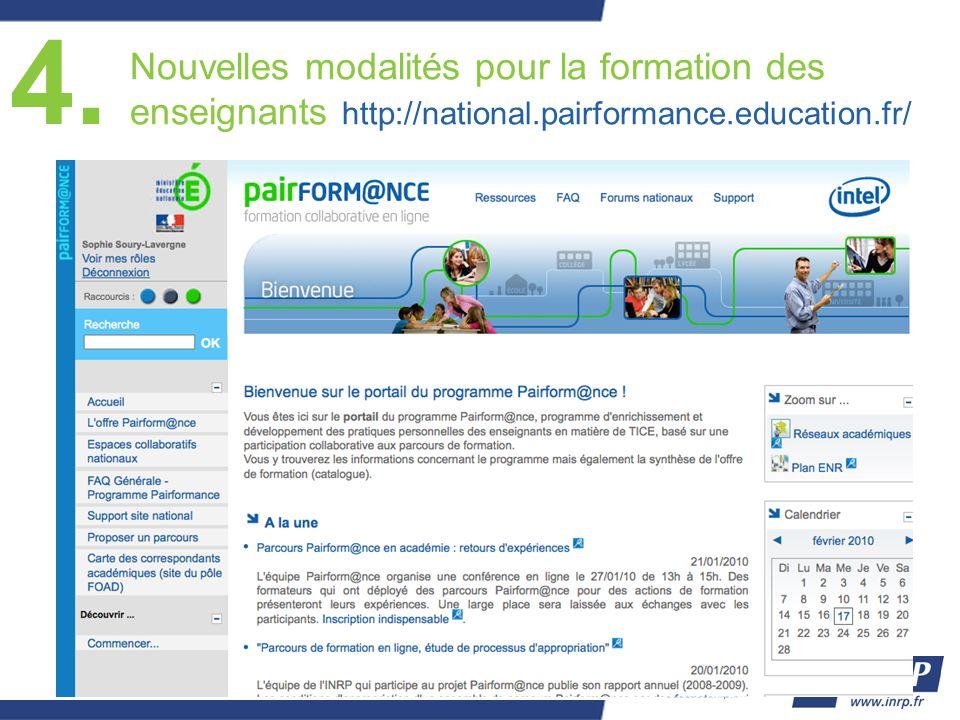 4. Nouvelles modalités pour la formation des enseignants http://national.pairformance.education.fr/