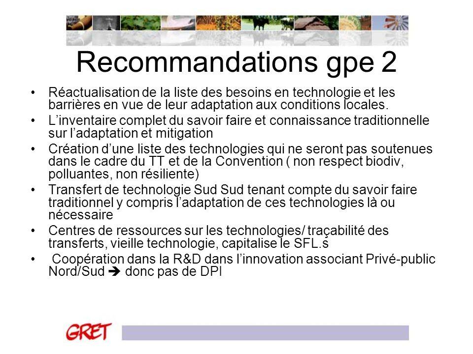 Recommandations gpe 2 Réactualisation de la liste des besoins en technologie et les barrières en vue de leur adaptation aux conditions locales.