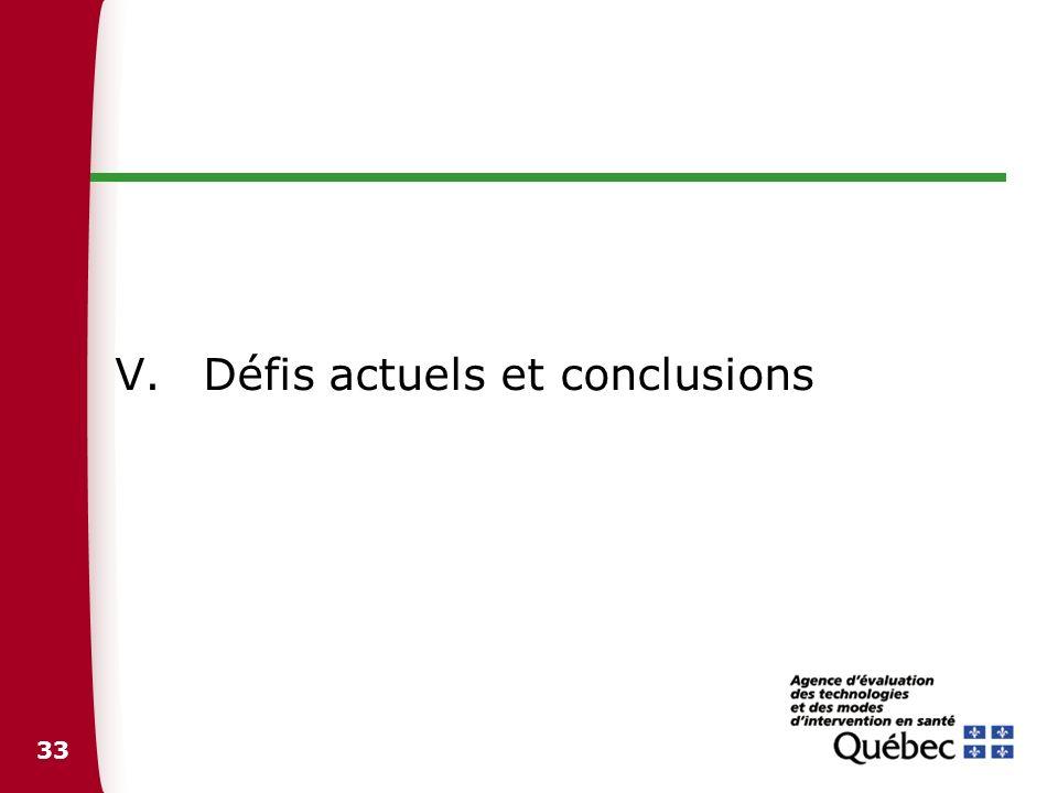 33 V.Défis actuels et conclusions