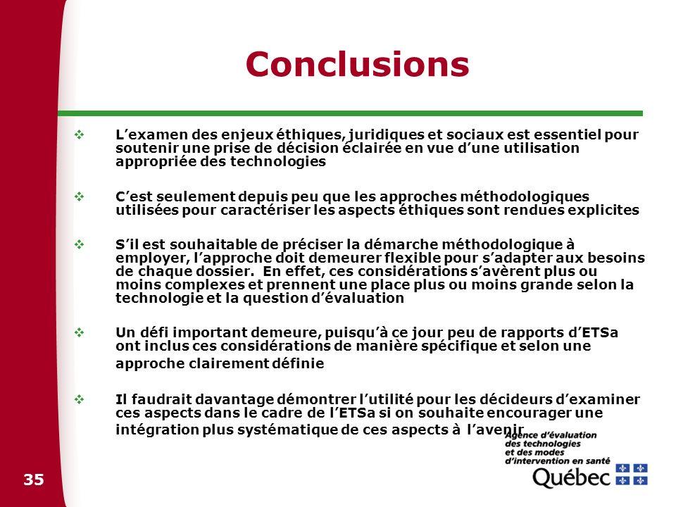 35 Conclusions Lexamen des enjeux éthiques, juridiques et sociaux est essentiel pour soutenir une prise de décision éclairée en vue dune utilisation a