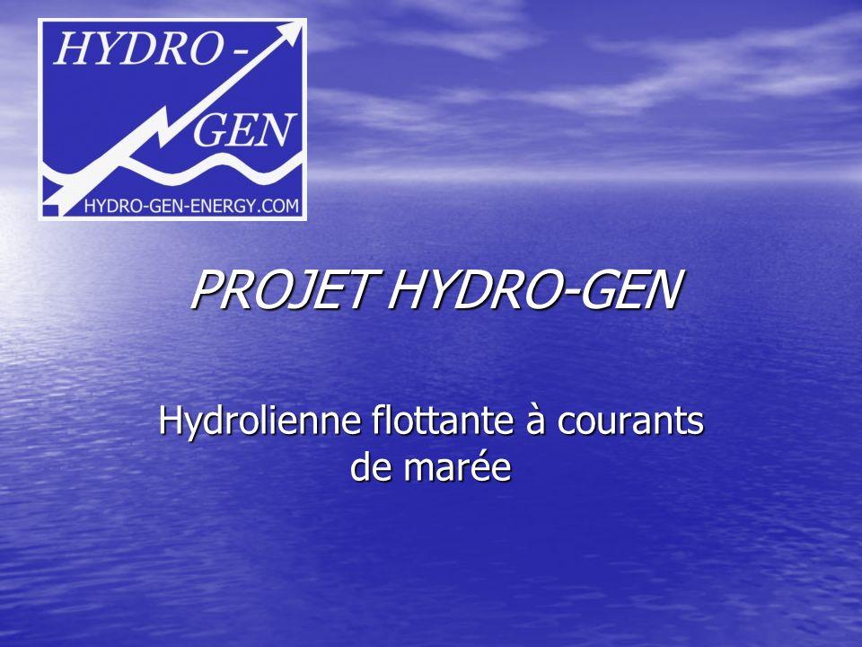PROJET HYDRO-GEN Hydrolienne flottante à courants de marée