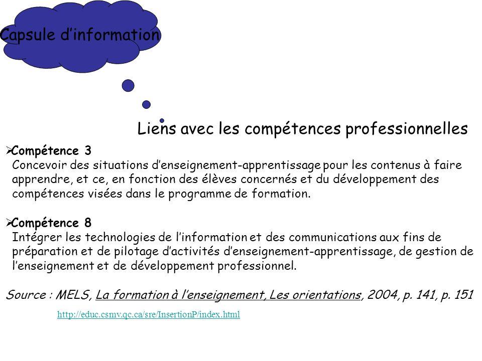 Capsule dinformation Liens avec les compétences professionnelles Compétence 3 Concevoir des situations denseignement-apprentissage pour les contenus à