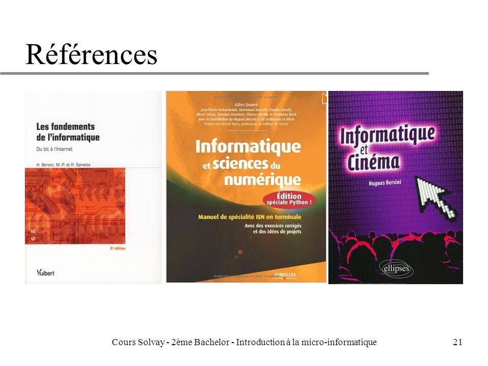21 Références Cours Solvay - 2ème Bachelor - Introduction à la micro-informatique
