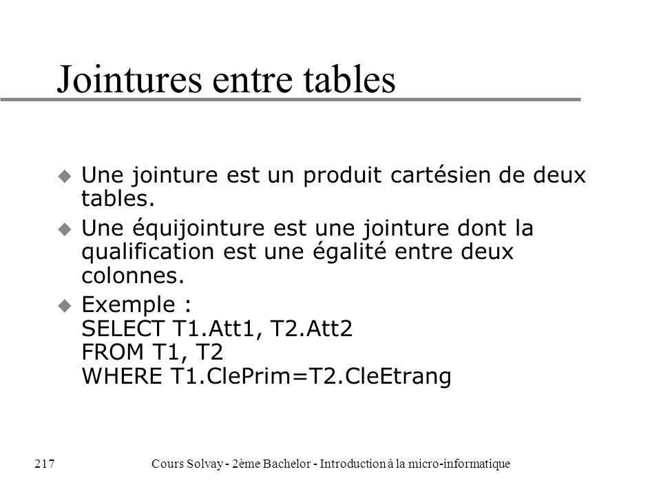 Jointures entre tables u Une jointure est un produit cartésien de deux tables.