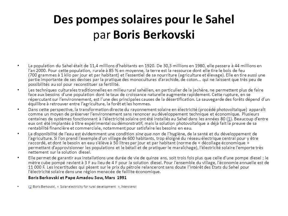Des pompes solaires pour le Sahel par Boris Berkovski La population du Sahel était de 11,4 millions dhabitants en 1920.