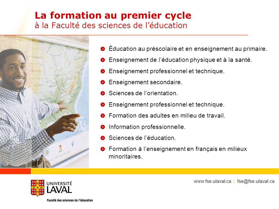 La formation au premier cycle à la Faculté des sciences de léducation Éducation au préscolaire et en enseignement au primaire. Enseignement de léducat