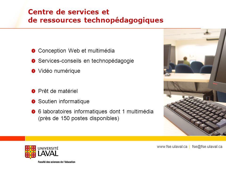 Centre de services et de ressources technopédagogiques Conception Web et multimédia Services-conseils en technopédagogie Vidéo numérique Prêt de matér