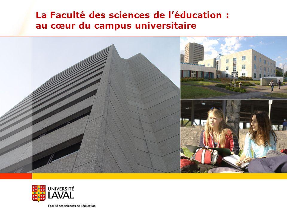 La Faculté des sciences de léducation : au cœur du campus universitaire