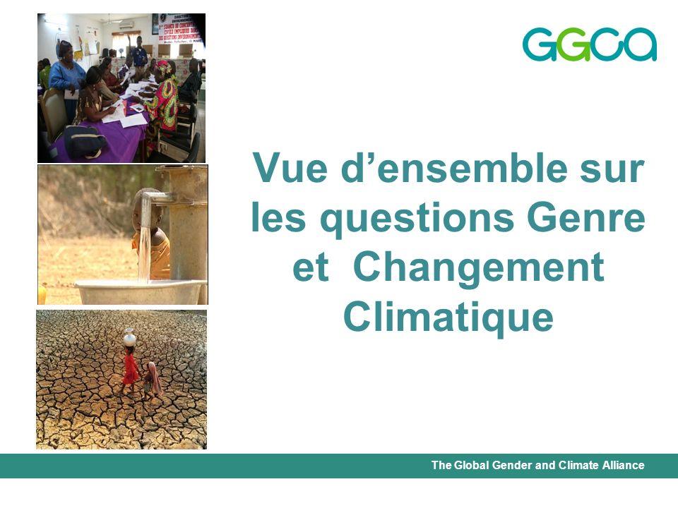 The Global Gender and Climate Alliance Les femmes sont de puissants agents de changement et leur leadership est essentiel.