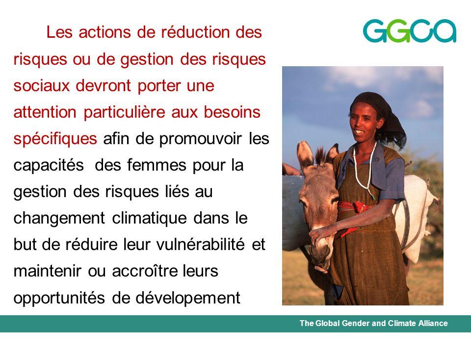 The Global Gender and Climate Alliance Les actions de réduction des risques ou de gestion des risques sociaux devront porter une attention particulièr