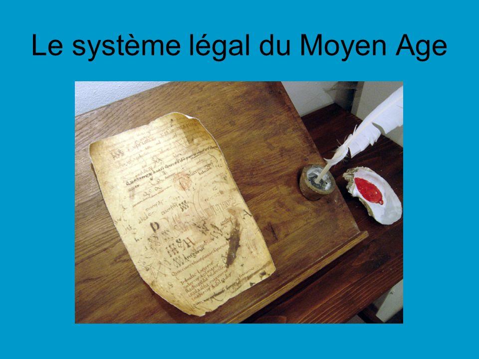 Le système légal du Moyen Age